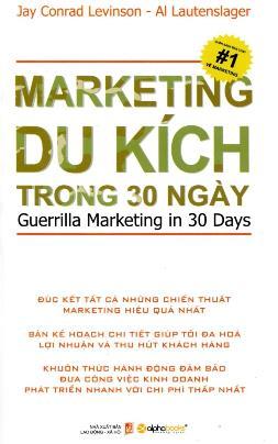 Marketing Du Kích Trong 30 Ngày – Jay Conrad Levinson