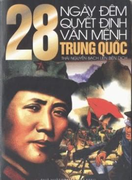 28 Ngày Đêm Quyết Định Vận Mệnh Trung Quốc