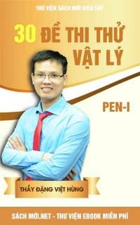 30 Đề Thi Thử Vật Lý Thầy Đặng Việt Hùng
