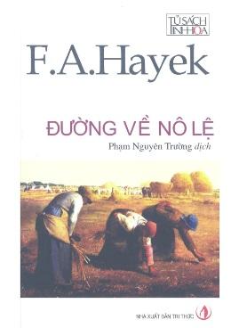 Đường Về Nô Lệ – Friedrich Hayek