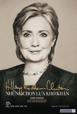 Những Lựa Chọn Khó Khăn – Hillary Rodham Clinton