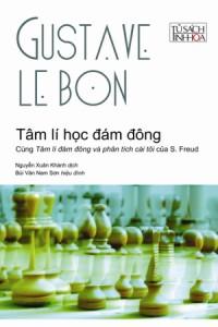 Tâm Lí Học Đám Đông – Gustave Le Bon