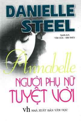 Annabelle Người phụ nữ tuyệt vời – Danielle Steel