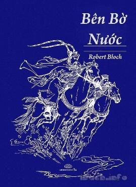 Bên Bờ Nước – Robert Bloch