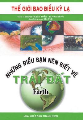 Những Điều Bạn Nên Biết Về Trái Đất – Tạ Văn Hùng & Trần Thanh Toản