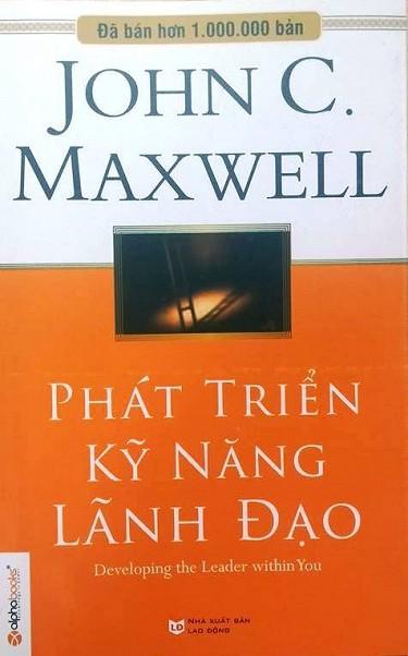 Phát Triển Kỹ Năng Lãnh Đạo – John C. Maxwell