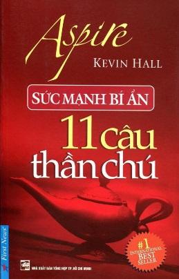 Sức Mạnh Bí Ẩn 11 Câu Thần Chú – Kevin Hall