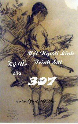 Kí Ức Của Một Người Lính Trinh Sát Sư 307 – Võ Văn Hà