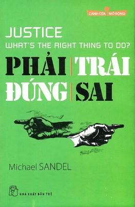 Phải Trái Đúng Sai – Michael Sandel