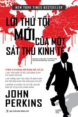 Lời Thú Tội của Một Sát Thủ Kinh Tế – John Perkins