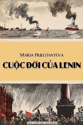 Cuộc Đời Lenin – Maria Prilezhayeva