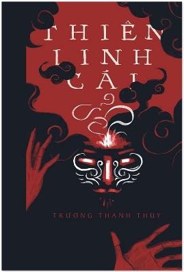 Thiên Linh Cái – Trương Thanh Thùy