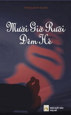 Mười Rưỡi Đêm Hè – Marguerite Duras