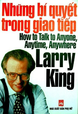 Những Bí Quyết Trong Giao Tiếp – Larry King