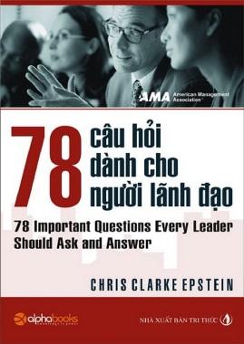 78 Câu Hỏi Về Nhà Lãnh Đạo – Chris Clarke Epstein