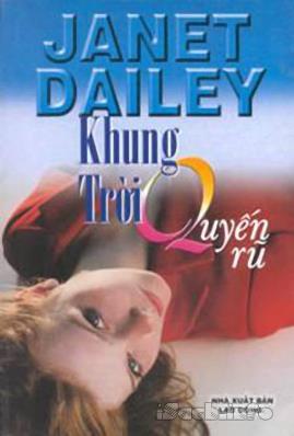 Khung Trời Quyến Rũ – Janet Dailey