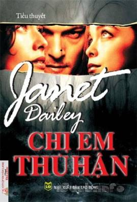 Chị Em Thù Hận – Janet Dailey