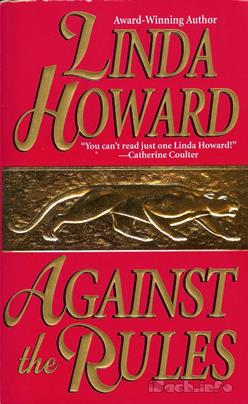 Against The Rules – Linda Howard