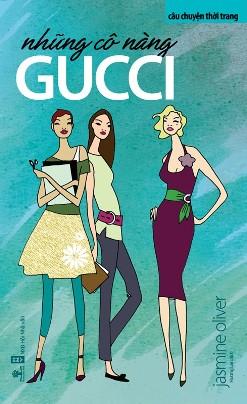 Những Cô Nàng Gucci – Jasmine Oliver