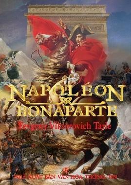 Napoleon Bonaparte – Yevgeny Viktorovich Tarle