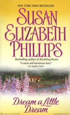Dream A Little Dream – Susan Elizabeth Phillips