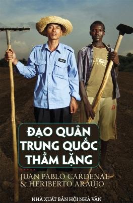Đạo quân Trung Quốc thầm lặng – Juan Pablo Cardenal & Heriberto Araújo