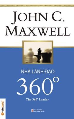 Nhà Lãnh Đạo 360 Độ – John C. Maxwell