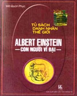 Albert Einstein – Con Người Vĩ Đại – Mã Quan Phục