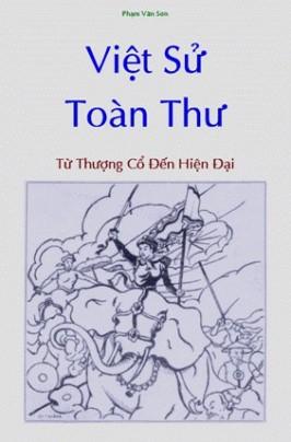 Việt Sử Toàn Thư: Từ Thượng Cổ Đến Hiện Đại – Phạm Văn Sơn