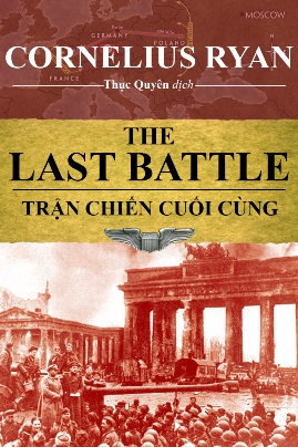 Trận Chiến Cuối Cùng – Cornelius Ryan