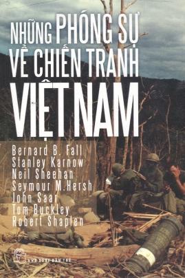 Những Phóng Sự Về Chiến Tranh Việt nam – Nhiều tác giả