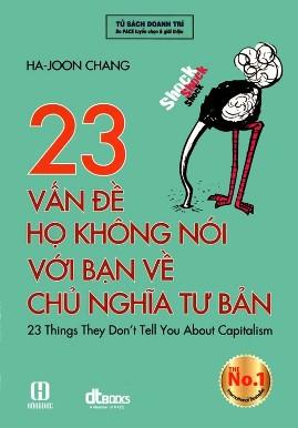 23 Vấn Đề Họ Không Nói Với Bạn Về Chủ Nghĩa Tư Bản – Ha-Joon Chang