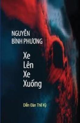 Xe Lên Xe Xuống – Nguyễn Bình Phương