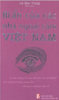 Bí Ẩn Của Các Nhà Ngoại Cảm Việt Nam – Lê Mai Dung