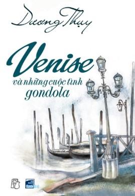 Venise Và Những Cuộc Tình Gondola – Dương Thụy