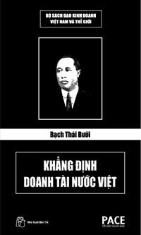 Bạch Thái Bưởi – Khẳng Định Doanh Tài Nước Việt – Lê Minh Quốc