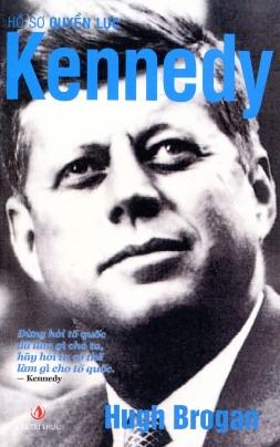 Hồ Sơ Quyền Lực Kennedy – Hugh Brogan