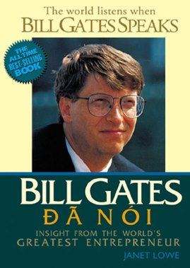 Bill Gates Đã Nói – Janet Lowe