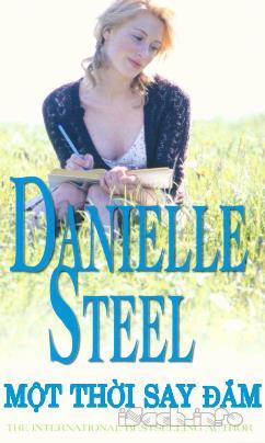 Một Thời Say Đắm – Danielle Steel
