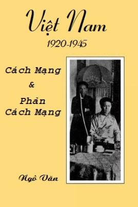 Việt Nam 1920-1945: Cách mạng và Phản cách mạng – Ngô Văn
