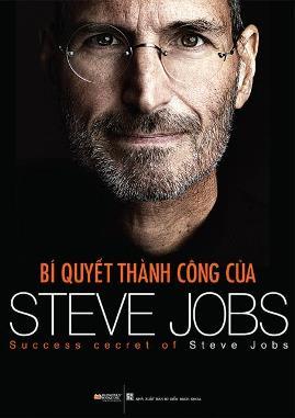 Bí Quyết Thành Công Của Steve Jobs – Kim Thác Đao