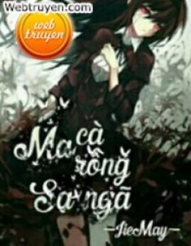 Ma Cà Rồng Sa Ngã – Jie May