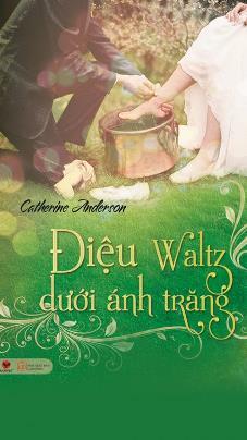 Điệu Waltz Dưới Ánh Trăng – Catherine Anderson