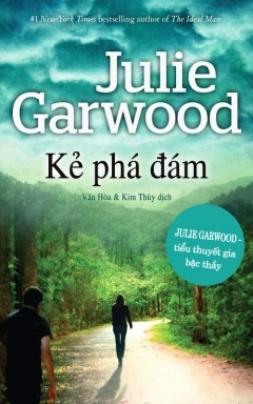 Kẻ Phá Đám – Julie Garwood
