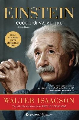 Einstein Cuộc Đời Và Vũ Trụ – Walter Isaacson