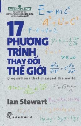17 Phương Trình Thay Đổi Thế Giới – Ian Stewart