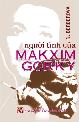 Người Tình Của Makxim Gorky – Nina Berberova