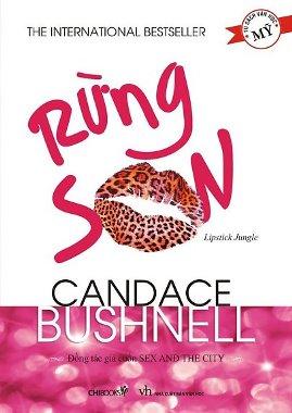 Rừng Son – Candace Bushnell