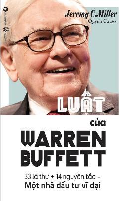 Luật của Warren Buffett – Jeremy C. Miller
