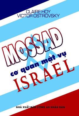 Mossad – Cơ Quan Mật Vụ Israel – Claire Hoy & Victor Ostrovxky